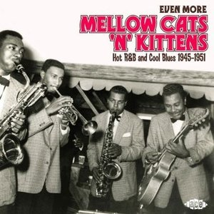 Various - Even More Mellow Cats 'n' Kittens