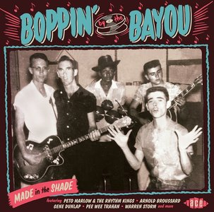 Various - Boppin' The Bayou : Made In The Shade