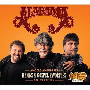 Alabama - Angels Amongs Us (Deluxe Edition)