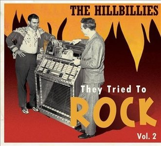 Various - The Hillbillies They Tried To Rock Vol.2