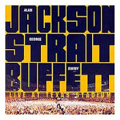 Alan Jackon, George Strait & Jimmy Buffett - Live At Texas Stadium