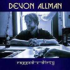 Devon Allman - Ragged & Dirty