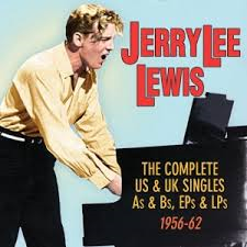 Jerry Lee Lewis - Complete US and UK Singles A's & B's 1956-1962  (2-cd)