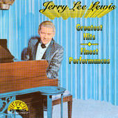Jerry Lee Lewis - Greatest Hits - Finest Performances
