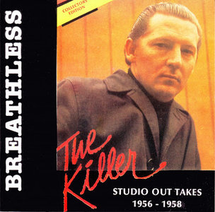 Jerry Lee Lewis - Breathless (Studio Out Takes 1956-1958)
