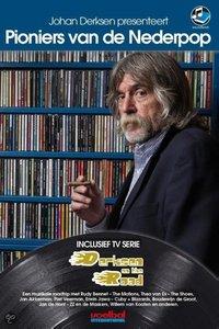 Johan Derksen - Presenteert Pioniers van de Nederpop