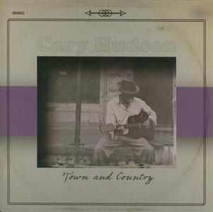 Cary Hudson - Town And Country