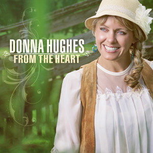 Donna Hughes - From The Heart