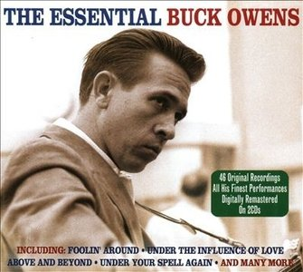 Buck Owens - The Essential Buck Owens