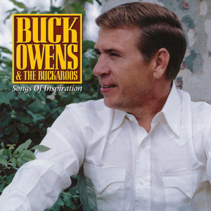 Buck Owens - Songs Of Inspiration
