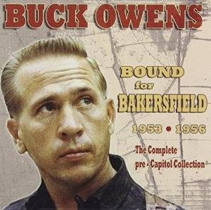 Buck Owens - Bound For Bakersfield
