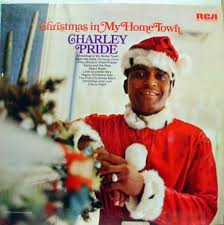 Charley Pride - Christmas In My Home Town
