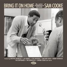 Various - Bring It On Home - Black America Sings Sam Cooke