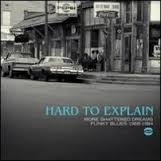 Various - Hard To Explain (Funky Blues 1968-1984)