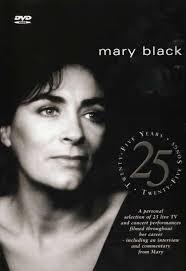 Mary Black - 25 Years 25 Songs