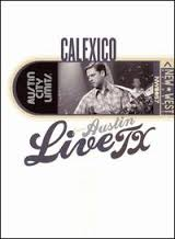 Calexico - Live From Austin Tx