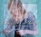 Christine Albert - Everything's Beautiful Now