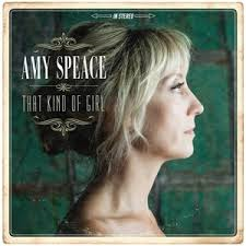 Amy Speace - That Kind Of Girl