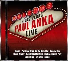 Paul Anka - Welcome In Las Vegas Live