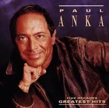 Paul Anka - Five Decades Greatest Hits