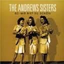 Andrew Sisters - Bei Mir Bist Du Schön