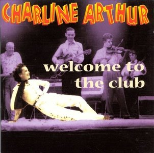 Charline Arthur - Welcome To My Club