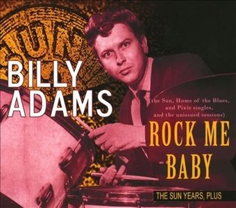 Billy Adams - Rock Me Baby