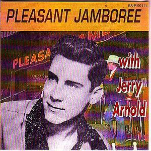 Jerry Arnold - Pleasant Jamboree