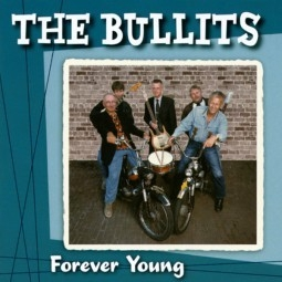 Bullits - Forever Young