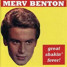 Merv Benton - Great Shakin' Fever
