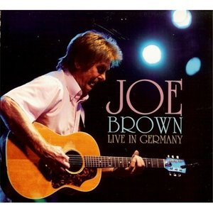 Joe Brown - Live In Germany