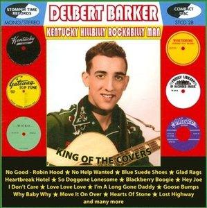 Delbert Barker - Kentucky Hillbilly/Rockabilly Man