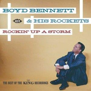 Boyd Bennett & His Rockets - Rockin' Up A Storm