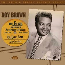 Roy Brown - Pay Day Jump - Later Sessions