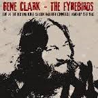 Gene Clark & the Firebirds - Live At The Rockin' Horse Saloon 1985 (2-cd)