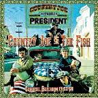 Country Joe & The Fish - Live At The Carousel Ballroom 1968
