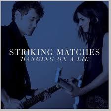 Striking Matches - Striking Matches