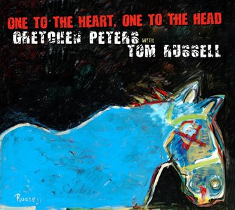 Gretchen Peters & Tom Russell - One To The Heart, One To The Head