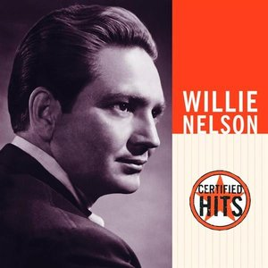Willie Nelson - Certified Hits