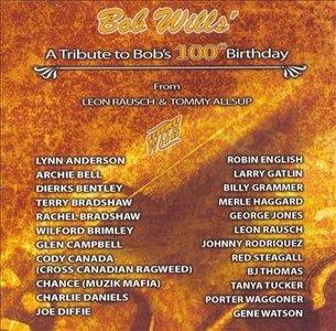 Bob Wills - A Tribute To Bob's 100th Birthday