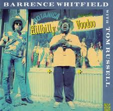 Barrence Whitfield & Tom Russell - Hillbilly Voodoo