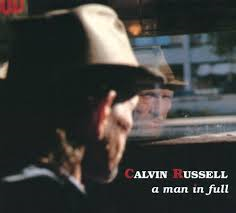 Calvin Russell - A Man In Full (cd+dvd)