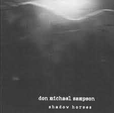 Don Michael Sampson - Shadow Horses
