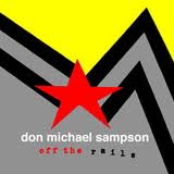Don Michael Sampson - Off The Rails