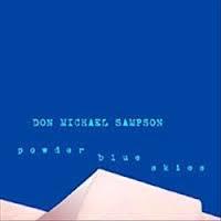 Don Michael Sampson - Powder Blue Skies
