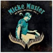 Micke Muster - My Music My Songs Vol.1