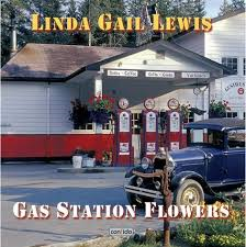 Linda Gail Lewis - Gas Station Flowers