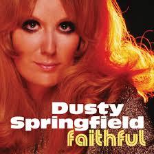 Dusty Springfield - Faithful