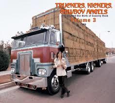 Various - Truckers Kickers Cowboy Angels Vol.3