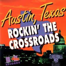 Various - Austin Texas,  Rockin' The Crossroads